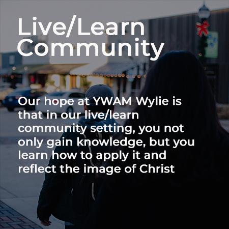 Discipleship Training School – YWAM Wylie